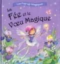 Elcy - La Fée et le Voeu Magique.