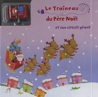 Elcy - Le traineau du père Noël et son circuit géant.