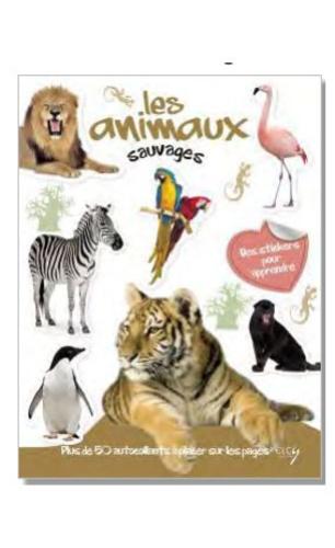 Elcy - Les animaux sauvages avec plein d'autocollants en couleurs.