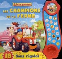 Elcy - Les champions de la ferme - 18 sons rigolos.