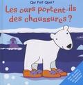 Elcy - Les ours portent-ils des chaussures ?.