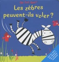 Elcy - Les zèbres peuvent-ils voler ?.