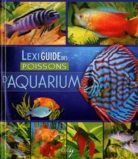 Elcy - Lexiguide des poissons d'aquarium.