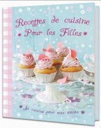 Recettes de cuisine pour les filles.pdf