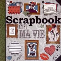 Elcy - Scrapbook C'est ma vie.