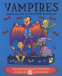 Elcy - Vampires - Carnet de jeux et d'activités manuelles.
