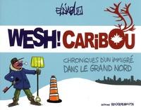 Eldiablo - Wesh ! Caribou.