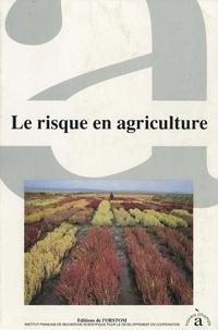 ELDIN M. - Le Risque en agriculture.