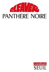 Eldridge Cleaver - Panthère noire.