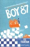 Ele Fountain - Boy 87.