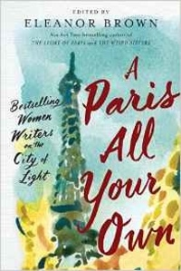 Eleanor Brown - A Paris all your own.