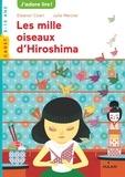 Eleanor Coerr et Julie Mercier - Les mille oiseaux d'Hiroshima.