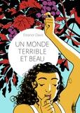 Eleanor Davis - Un monde terrible et beau.
