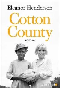 Eleanor Henderson - Cotton County.