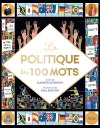 Eleanor Levenson et Paul Boston - La politique en 100 mots.