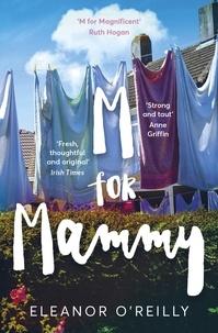 Eleanor O'Reilly - M for Mammy.