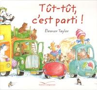 Eleanor Taylor - Tût-tût, c'est parti !.
