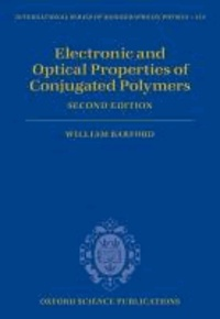 Electronic and Optical Properties of Conjugated Polymers.