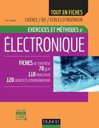 Electronique - Exercices et méthodes - Fiches de synthèse, 70 QCM, 110 vrai/faux, 120 exercices d'entrainement.