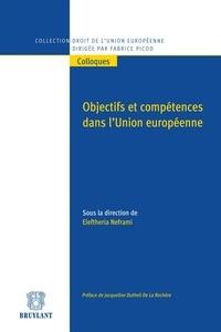 Eleftheria Neframi - Objectifs et compétences dans l'Union européenne.