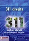 Elektor - 311 circuits - Des idées, trucs et astuces d'Elektor.