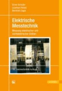 Elektrische Messtechnik - Messung elektrischer und nichtelektrischer Größen.
