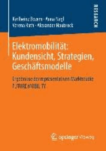 Elektromobilität: Kundensicht, Strategien, Geschäftsmodelle - Ergebnisse der repräsentativen Marktstudie FUTURE MOBILITY.