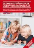 Elementarpädagogik und Professionalität - Lebens- und Konfliktraum Kindergarten.