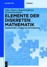 Elemente der Diskreten Mathematik - Zahlen und Zählen, Graphen und Verbände.