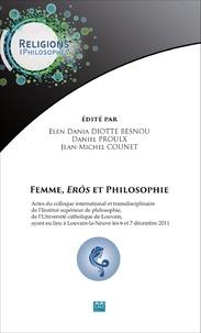 Elen Dania Diotte Besnou et Daniel Proulx - Femme, Erôs et philosophie.