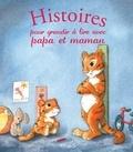 Elen Lescoat et Maëlle C. - Histoires pour grandir à lire avec papa et maman.