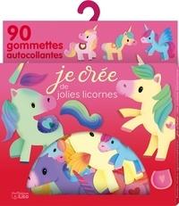 Elen Lescoat - Je crée de jolies licornes - 90 gommettes autocollantes.