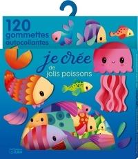 Elen Lescoat - Je crée de jolis poissons - 120 gommettes autocollantes.