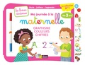 Elen Lescoat - Ma journée à la maternelle : graphisme, couleurs, chiffres, dès 3 ans - Avec 1 feutre effaçable 2 couleurs.
