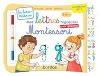 Elen Lescoat et Cécile Hudrisier - Mes lettres rugueuses Montessori pour gaucher.