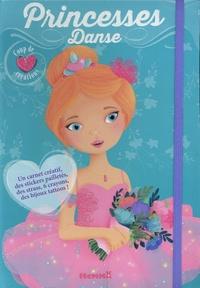 Elen Lescoat - Princesses Danse - Avec un carnet créatif, des stickers pailletés, des strass, 6 crayons, des bijoux tattoos !.