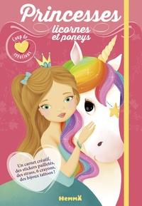 Elen Lescoat - Princesses, licornes et poneys - Avec un carnet créatif, des stickers pailletés, des strass, 6 crayons, des bijoux tattoos !.