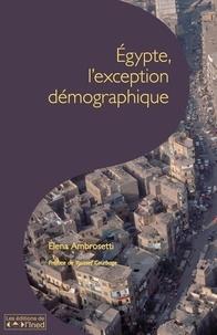Elena Ambrosetti - Les cahiers de l'INED N° 166 : Egypte, l'exception démographique.