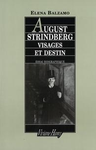 Elena Balzamo - August Strindberg - Visages et destin.