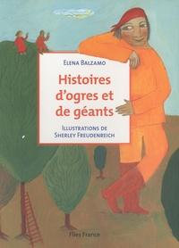 Elena Balzamo - Histoires d'ogres et de géants.