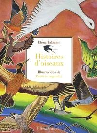 Elena Balzamo - Histoires d'oiseaux.