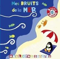Elena Brusi - Mes bruits de la mer.
