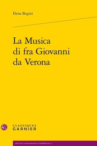 La Musica di fra Giovanni da Verona