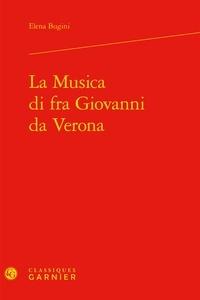 Elena Bugini - La Musica di fra Giovanni da Verona.