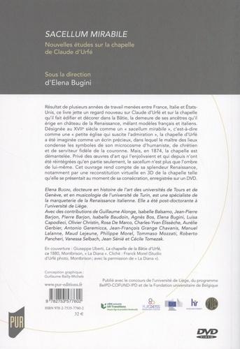 Sacellum mirabile. Nouvelles études sur la chapelle de Claude d'Urfé  avec 1 DVD