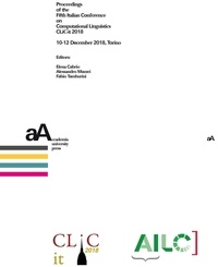 Elena Cabrio et Alessandro Mazzei - Proceedings of the Fifth Italian Conference on Computational Linguistics CLiC-it 2018 - 10-12 December 2018, Torino.