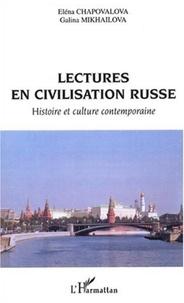 Eléna Chapovalova et Galina Mikhailova - Lectures en civilisation russe - Histoire et culture contemporaine.