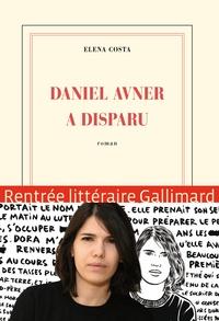 Elena Costa - Daniel Avner a disparu.