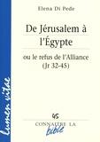 Elena Di Pede - De Jérusalem à l'Egypte ou le refus de l'Alliance (Jr 32-45).