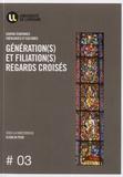 Elena Di Pede - Génération(s) et filiation(s), regards croisés - Actes du colloque du centre Ecritures, Metz 4-5 novembre 2011.